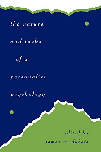 9780761801016: The Nature and Tasks of a Personalist Psychology