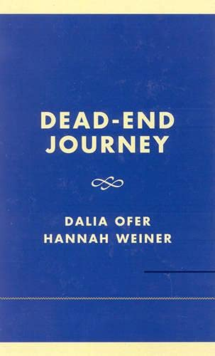 9780761801993: Dead-End Journey: The Tragic Story of the Kladovo-Sabec Group (Studies in the Shoah Series) (v. XIV)