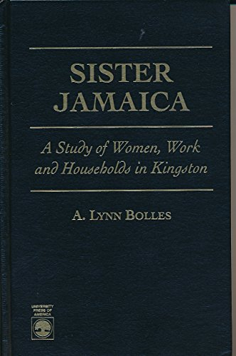 9780761802112: Sister Jamaica: A Study of Women, Work and Households in Kingston