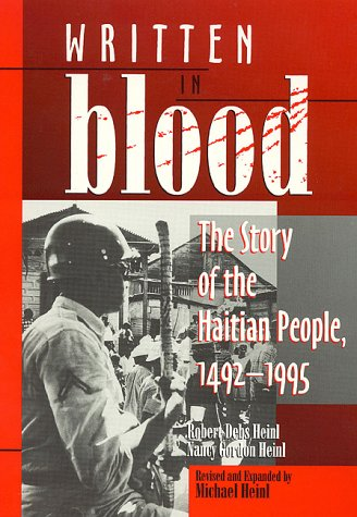 9780761802297: Written in Blood: The Story of the Haitian People 1492-1995