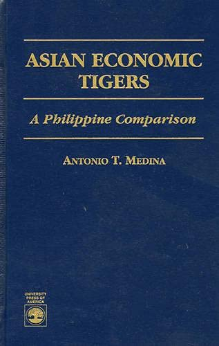 9780761802518: Asian Economic Tigers: A Philippine Comparison
