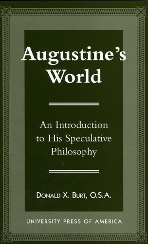 9780761802952: Augustine's World: An Introduction to his Speculative Philosophy