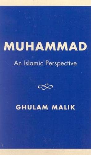9780761803072: Muhammad: An Islamic Perspective
