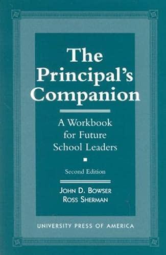 9780761803386: The Principal's Companion: A Workbook for Future School Leaders