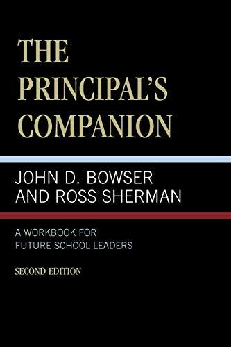 9780761803393: The Principal's Companion: A Workbook for Future School Leaders