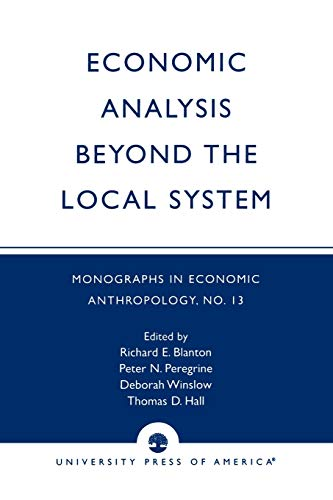 Economic Analysis Beyond the Local System: Richard E. Blanton,