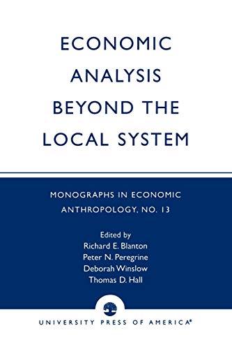 Economic Analysis Beyond the Local System: Richard E. Blanton;