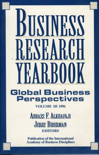 Business Research Yearbook,: Global Business Perspectives: Abbass F. Alkhafaji