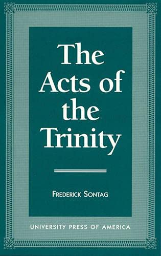 The Acts of Trinity (Hardback): Frederick Sontag