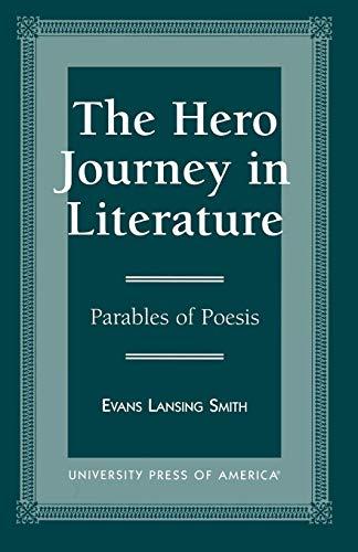 9780761805090: The Hero Journey in Literature (British Academy Monographs in)