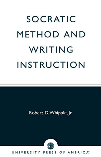 9780761805274: Socratic Method and Writing Instruction