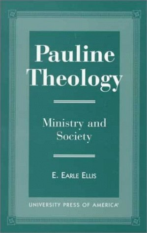 9780761806127: Pauline Theology: Ministry and Theology