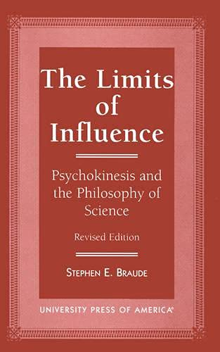 9780761806233: The Limits of Influence: Psychokinesis and the Philosophy of Science