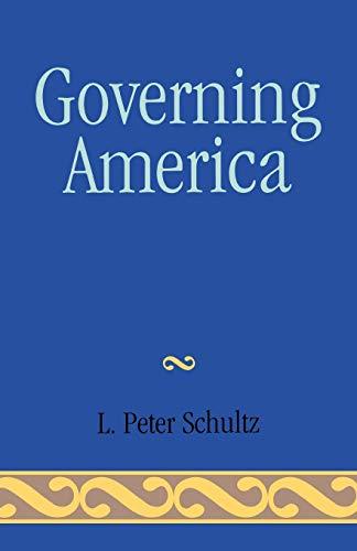 Governing America: Peter L. Schultz