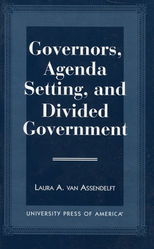 9780761806448: Governors, Agenda Setting, and Divided Government