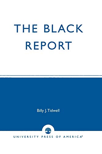 9780761806837: The Black Report: Charting The Changing Status Of African Americans, Inaugural Edition, Vol. I (V. I)