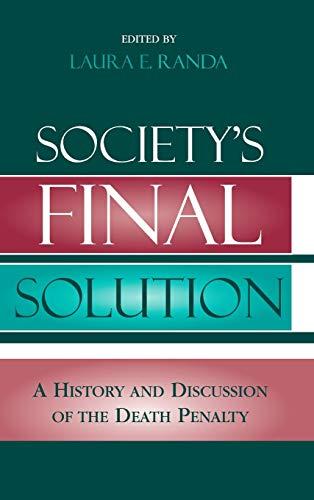 Society's Final Solution: Laura Randa King;