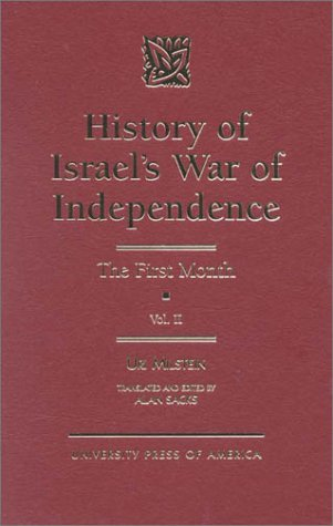 9780761807216: History of Israel's War of Independence, Vol. 2: The First Month (Volume II)