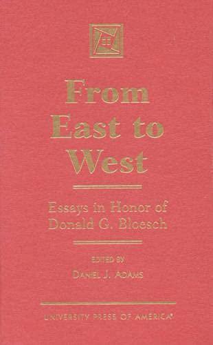 From East to West: Daniel J. Adams;