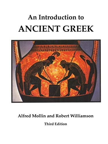 An Introduction to Ancient Greek (0761808531) by Alfred Mollin; Robert Williamson