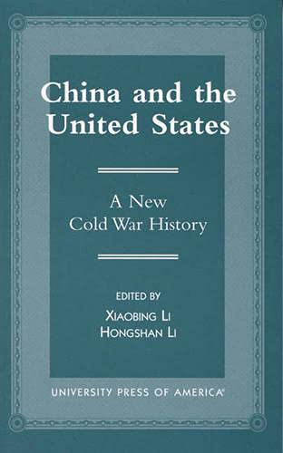9780761809784: China and the United States: A New Cold War History