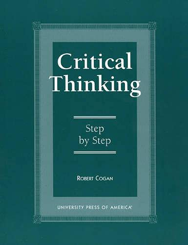9780761810674: Critical Thinking: Step by Step