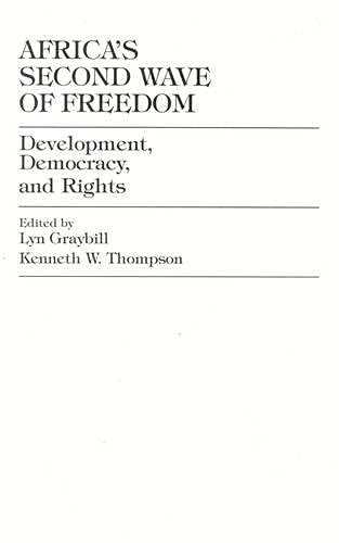 9780761810704: Africa's Second Wave of Freedom: Development, Democracy, and Rights, Vol. 11 (The Miller Center Series on a World in Change)