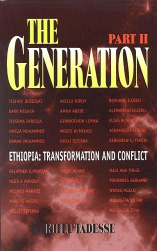 9780761810971: The Generation - Part II: Ethiopia Transformation and Conflict: The History of the Ethiopian People's Revolutionary Party