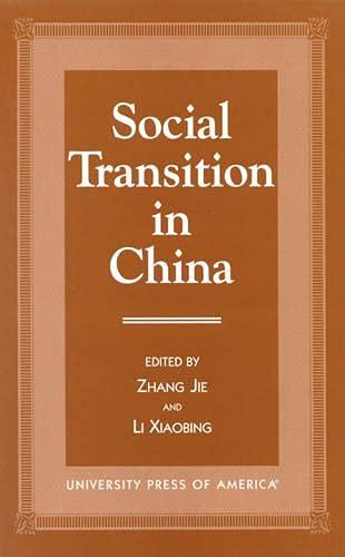 Social Transition in China: Jie, Zhang, Xiaibing, Li