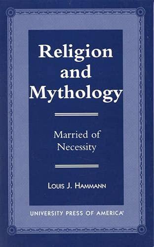 9780761811480: Religion and Mythology: Married of Necessity