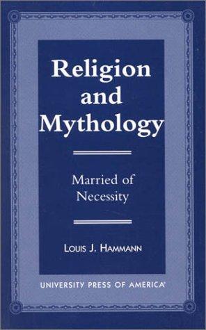 9780761811497: Religion and Mythology: Married of Necessity
