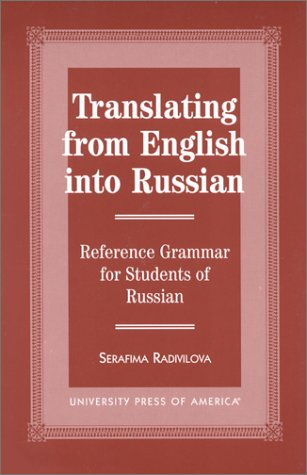 9780761811565: Translating from English into Russian: Reference Grammar for Students of Russian (129)