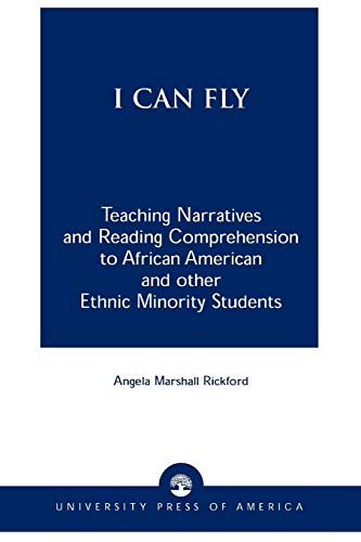 9780761812807: I Can Fly: Teaching Narratives and Reading Comprehension to African American and other Ethnic Minority Students