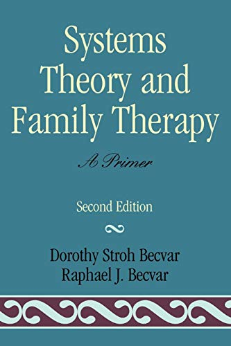 9780761812951: Systems Theory and Family Therapy: A Primer