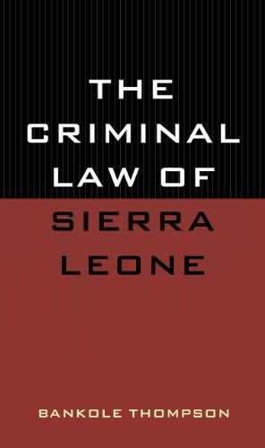 9780761812982: The Criminal Law of Sierra Leone