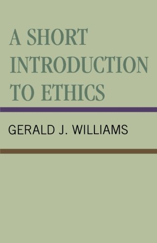 9780761813019: A Short Introduction to Ethics