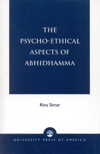 9780761813224: The Psycho-Ethical Aspects of Abhidhamma
