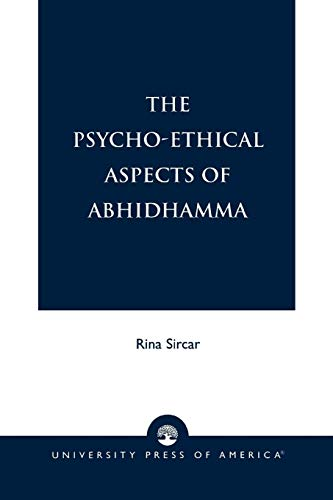9780761813231: The Psycho-Ethical Aspects of Abhidhamma