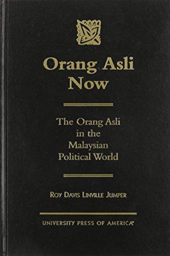 Orang Asli Now Format: Hardcover: Jumper, Roy Davis