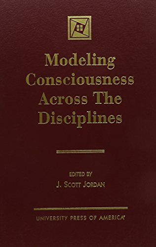 9780761815235: Modeling Consciousness Across the Disciplines