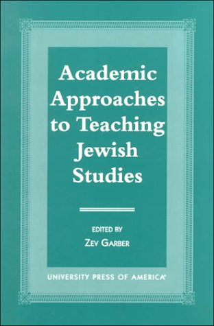 9780761815525: Academic Approaches to Teaching Jewish Studies