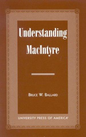 9780761815624: Understanding MacIntyre