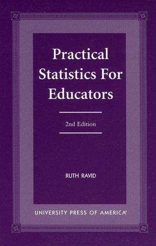 9780761815945: Practical Statistics for Educators-
