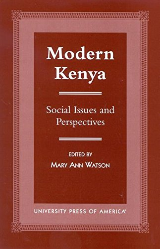 9780761816331: Modern Kenya: Social Issues and Perspectives