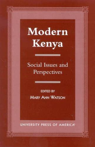 Modern Kenya: Editor-Mary Ann Watson;