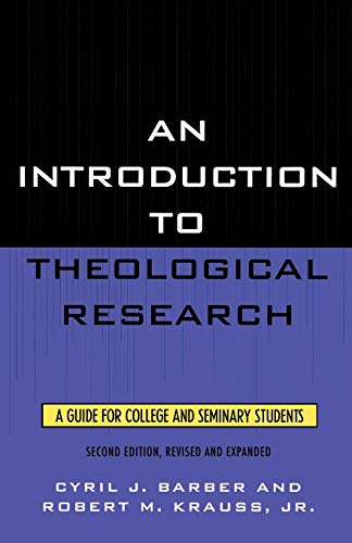 9780761816591: An Introduction to Theological Research: A Guide for College and Seminary Students