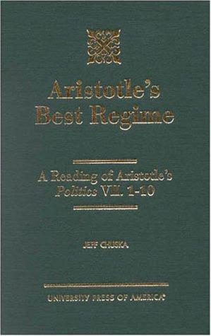 Aristotle's Best Regime: Chuska, Jeff