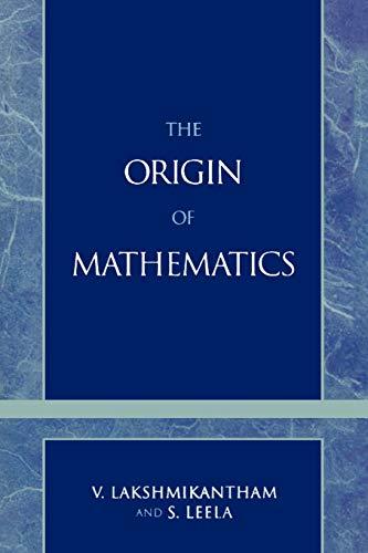 9780761817376: The Origin of Mathematics