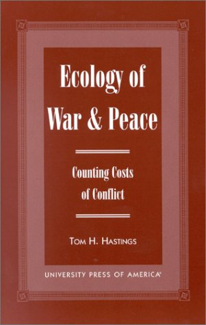 9780761817871: Ecology of War & Peace: Counting Costs of Conflict
