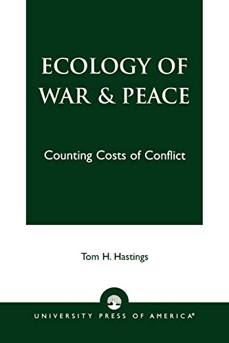 9780761817888: Ecology of War & Peace: Counting Costs of Conflict
